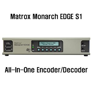 Matrox Monarch EDGE S1